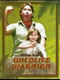 Steve Irwin: Wildlife Warrior: An Unauthorized Biography