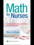 Math for Nurses: : A Pocket Guide to Dosage Calculations and Drug Preparation