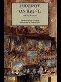 Diderot on Art, Volume II: The Salon of 1767