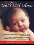 Gentle Birth Choices