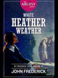White Heather Weather