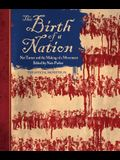 The Birth of a Nation: Nat Turner and the Mak