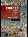 Europe: Volume 2: A Literary History, 1348-1418