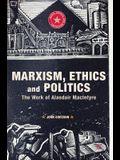 Marxism, Ethics and Politics: The Work of Alasdair MacIntyre