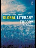 Global Literary Theory: An Anthology
