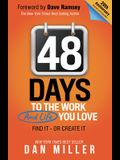 48 Days: To the Work You Love
