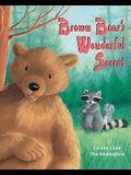 Brown Bear's Wonderful Secret