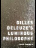 Gilles Deleuze's Luminous Philosophy