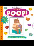 My Little World: Let's Poop!: A Turn-The-Wheel Book for Potty Training