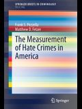 The Measurement of Hate Crimes in America