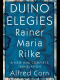Duino Elegies: A New and Complete Translation