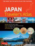 Japan Traveler's Atlas: Japan's Most Up-To-Date Atlas for Visitors