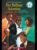 Great Black Heroes: Five Brilliant Scientists (Scholastic Reader, Level 4): Five Brilliant Scientists (Level 4)