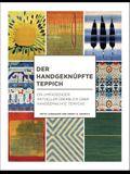 The Der Handgeknüpfte Teppich: Ein Umfassender Aktueller Überblick Über Handgemachte Teppiche