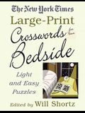 The New York Times Large-Print Crosswords for Your Bedside: Light and Easy Puzzles