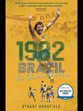 1982 Brazil: The Glorious Failure