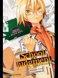 School Judgment: Gakkyu Hotei, Vol. 1, Volume 1