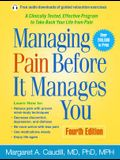 Managing Pain Before It Manages You