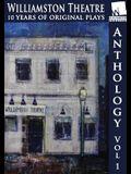 Williamston Anthology: 10 Years of Original Theatre