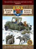 Ranch Life: Ranch Wildlife: Hank's Ranch Life #3
