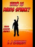 Who is Davis Spanx?: Truth Honour Respect