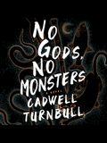 No Gods, No Monsters Lib/E