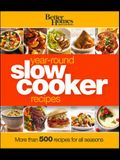 Better Homes and Gardens Year-Round Slow Cooker Recipes: More Than 500 Recipes for All Seasons
