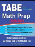 TABE Math Prep 2020-2021: The Most Comprehensive Review and Ultimate Guide to the TABE Math Test