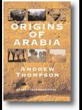 The Origins of Arabia