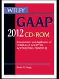 Wiley GAAP 2012: Interpretation and Application of Generally Accepted Accounting Principles CD-ROM