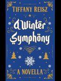 A Winter Symphony: A Christmas Novella