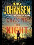 Chasing the Night
