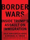Border Wars: Inside Trump's Assault on Immigration