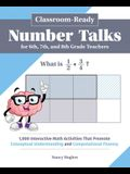 Classroom-Ready Number Talks for Sixth, Seventh, and Eighth Grade Teachers: 1,000 Interactive Math Activities That Promote Conceptual Understanding an