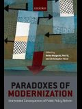 Paradoxes of Modernization: Unintended Consequence of Public Policy Reform