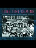 Long Time Coming: A Photographic Portrait of America, 1935-1943