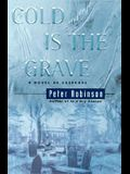 Cold Is the Grave: A Novel of Suspense