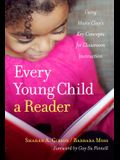 Every Young Child a Reader: Using Marie Clay's Key Concepts for Classroom (Language and Literacy Series)