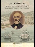 The Immigrant and the University: Peder Sather and Gold Rush California