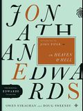 Jonathan Edwards on Heaven & Hell