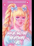 Magic Mutant Nightmare Girl