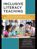 Inclusive Literacy Teaching: Differentiating Approaches in Multilingual Elementary Classrooms (Language and Literacy) (Language and Literacy Series)