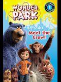 Wonder Park: Meet the Crew! (Passport to Reading Level 1)