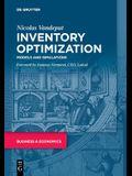 Inventory Optimization: Models and Simulations