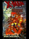 X-Men: Prisoner X