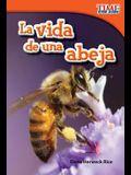 La Vida de Una Abeja (a Bee's Life) (Spanish Version) (Upper Emergent)