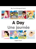 My First Bilingual Book-A Day (English-French)