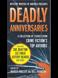 Deadly Anniversaries: Mystery Writers of America's 75th Anniversary Anthology