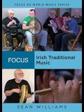 Focus: Irish Traditional Music [With CD (Audio)]