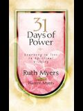 Thirty-One Days of Power: Learning to Live in Spiritual Victory (31 Days Series)